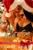 My Agent's Son: A Bad Boy Christmas Romance