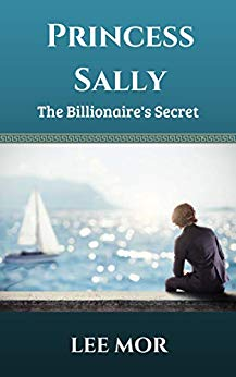 Princess Sally: The Billionaire's Secret
