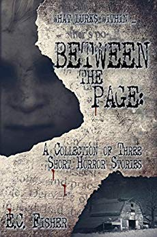 Between the Page: A Collection of Three Short Horror Stories