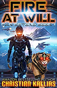 Fire At Will - Far Beyond Book 1