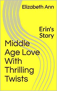 Middle Age Love With Thrilling Twists: Erin's Story