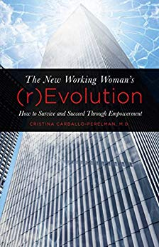 The New Working Woman's (r)Evolution