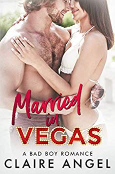 Married in Vegas: A Bad Boy Romance