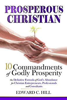 Prosperous Christian: 10 Commandments of Godly Prosperity