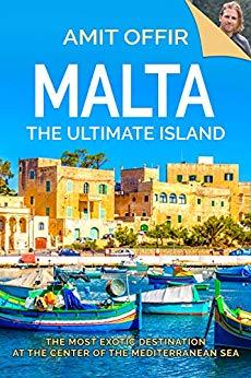 Malta, The Ultimate Island