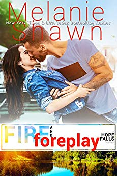 Fire and Foreplay