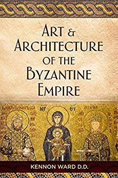The Art & Architecture of the Byzantine Empire