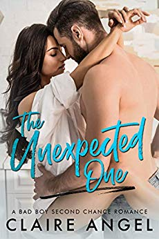 The Unexpected One: A Bad Boy Second Chance Romance