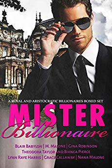 Mister Billionaire Boxed Set: Seven Royal and Aristocratic Romantic Suspense Billionaire Novels