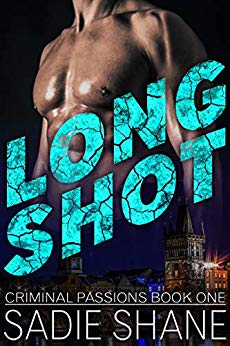 Long Shot (Criminal Passions Book One)