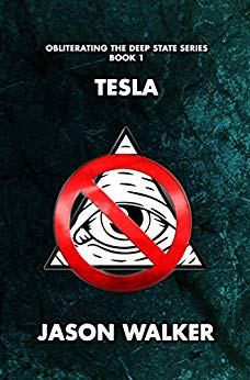 Tesla (Obliterating the Deep State Series Book 1)