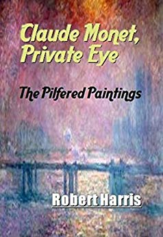 Claude Monet, Private Eye: The Pilfered Paintings