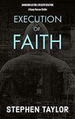 Execution of Faith