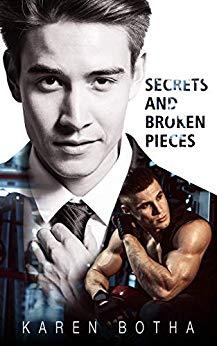 Secrets and Broken Pieces