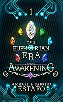 Awakening (The Euphorian Era Trilogy, Book 1)
