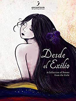 Desde el exilio, a Collection of Poems from the Exile