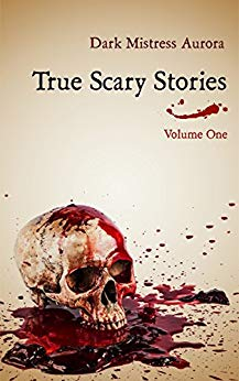 True Scary Stories: Volume One - The Shadow Man