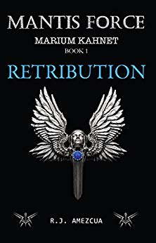 Mantis Force Retribution (Marium Kahnet book 1)
