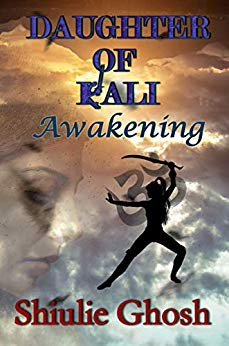 Daughter of Kali: Awakening (book 1)