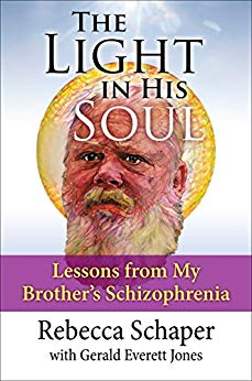 The Light in His Soul: Lessons from My Brohter's Schizophrenia