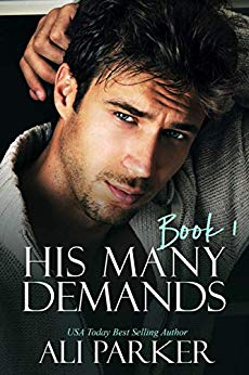 His Many Demands Book 1