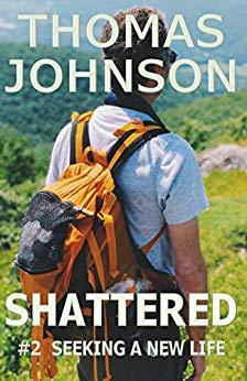 Shattered - #2 Seeking a new Life