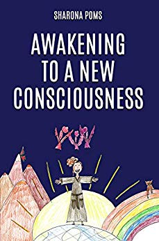 Awakening to a New Consciousness