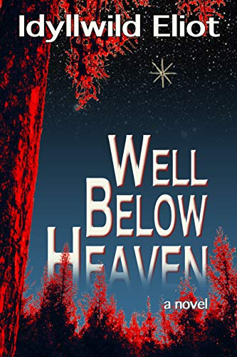 Well Below Heaven