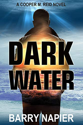 Dark Water (Cooper M. Reid, Book 1)