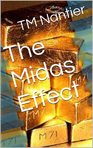 The Midas Effect