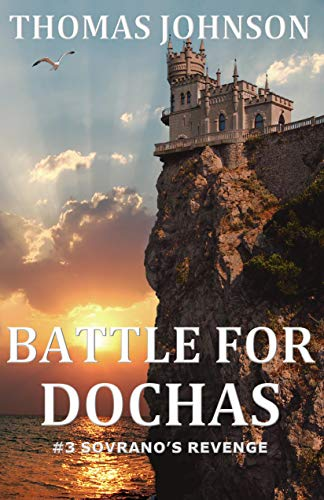 Battle for Dochas - #3 Sovrano's Revenge