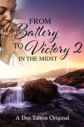From Battery to Victory 2: In the Midst