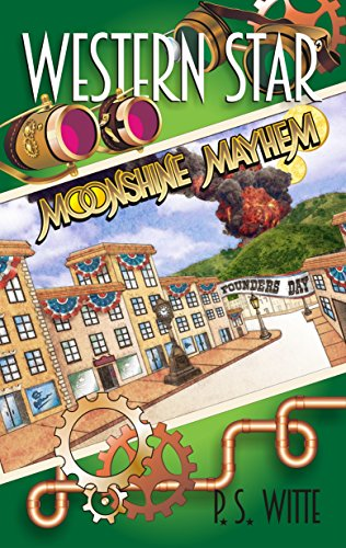 Western Star: Moonshine Mayhem