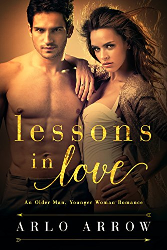 Lessons In Love: An Older Man, Younger Woman Romance
