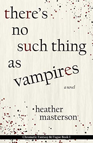 There's No Such Thing As Vampires