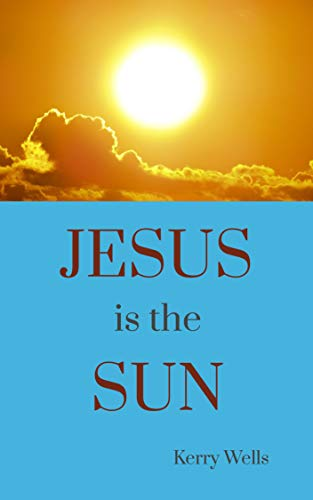 Jesus is the Sun