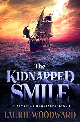 The Kidnapped Smile: Book II of The Artania Chronicles