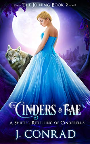 Cinders & Fae: A Retelling of Cinderella