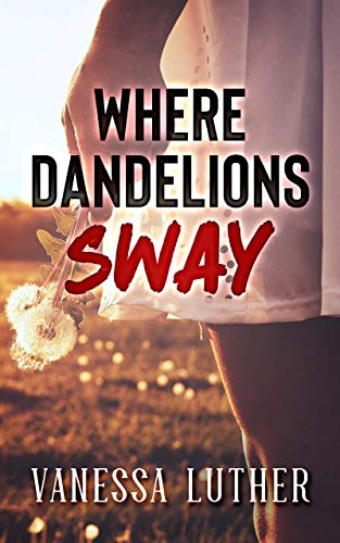 Where Dandelions Sway