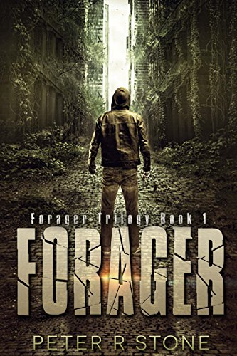 Forager - A Post-Apocalyptic Thriller