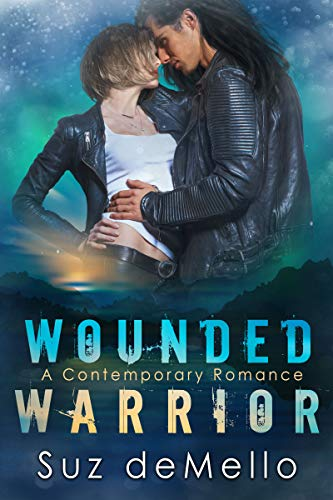 Wounded Warrior: A Contemporary Romance