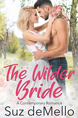 The Wilder Bride: A Contemporary Romance