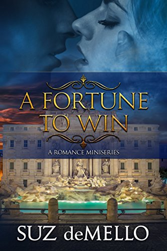 A Fortune to Win: A Romance Miniseries