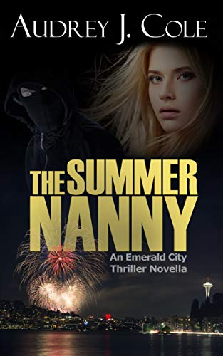 The Summer Nanny: An Emerald City Thriller Novella