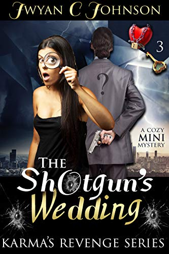The Shotgun's Wedding: A Cozy Mini-Mystery