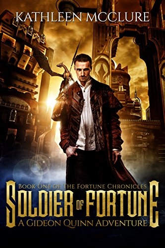 Soldier of Fortune: A Gideon Quinn Adventure