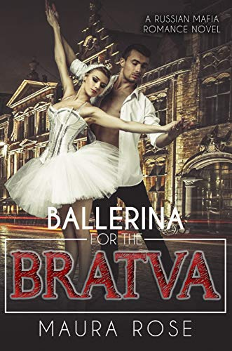 Ballerina for the Bratva