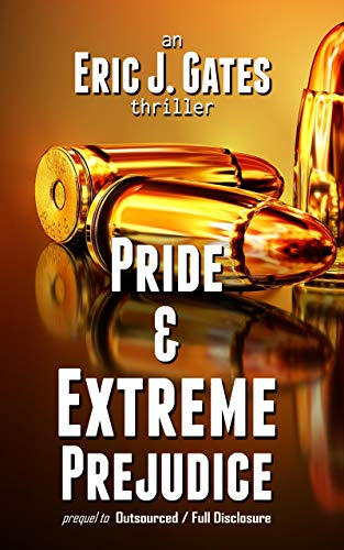 Pride & Extreme Prejudice