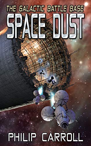 The Galactic Battle Base: Space Dust