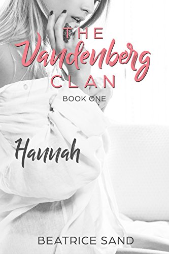 Hannah (The Vandenberg Clan Book 1)
